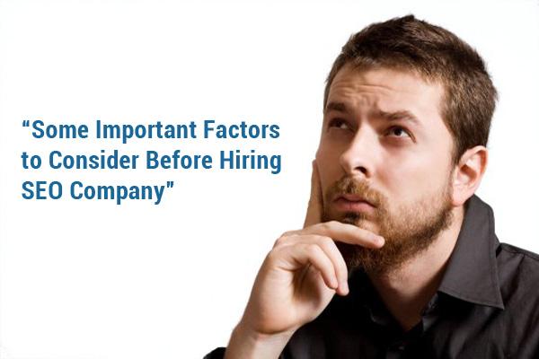 Consider Before Hiring SEO Company